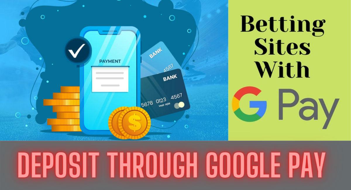 Top 3 Betting Websites via Google Pay