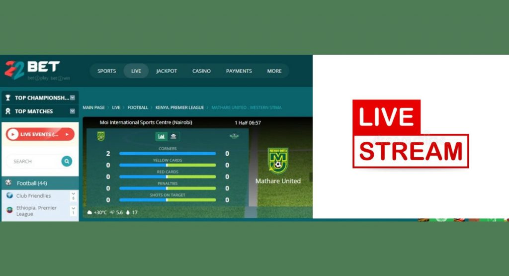 22Bet Live Streaming