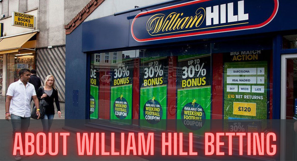 Sports betting bookmaker William Hill